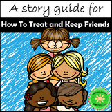 The Kid's Guide To Treat and Keep Friends