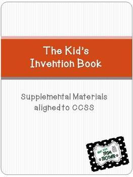 The Kid's Invention Book - Supplemental Materials