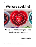 We love cooking! :) {an experiential learning resource for language arts}