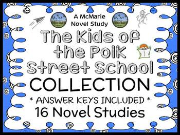 The Kids of the Polk Street School COLLECTION : All 16 Novel Studies (357 pages)