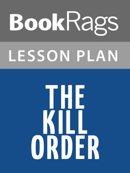 The Kill Order Lesson Plans