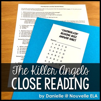 The Killer Angels - Reading Comprehension Passage/Quiz - CCSS-aligned