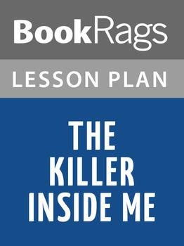 The Killer Inside Me Lesson Plans