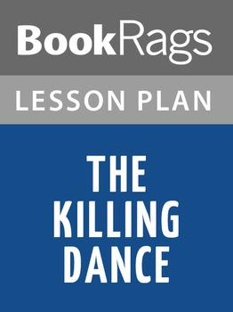 The Killing Dance Lesson Plans