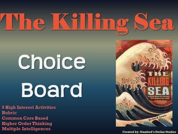 The Killing Sea Choice Board Novel Study Activities Menu Book Project Rubric