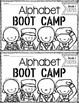 The Kindergarten Alphabet BOOT CAMP Pack