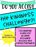 The Kindness Challenge! A 20 Day Classroom Challenge to En