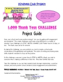 The Kindness Club Project:1,000 Thank Yous CHALLENGE Leader Guide