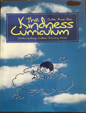 The Kindness Curriculum By Judith Anne Rice