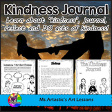 Kindness Journal: Learn, journal, reflect and DO acts of kindness!