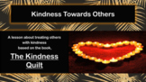 """""""The Kindness Quilt"""" Friendship READY TO USE (NO PREP)Lesson w links to 5 videos"""