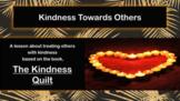 Kindness Quilt Friendship Tolerance No Prep SEL Lesson 5 videos & Activity PBIS