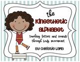 The Kinesthetic Alphabet {Teaching the Alphabet Through Body Movement}