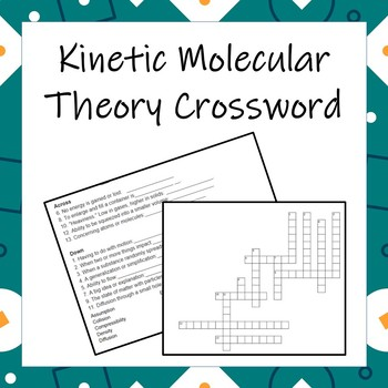 The Kinetic Molecular Theory Crossword