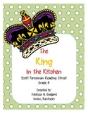 The King in the Kitchen : Reading Street : Grade 4