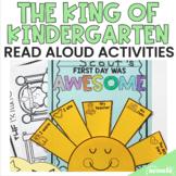 The King of Kindergarten Read Aloud Activities (Back to School Activities)