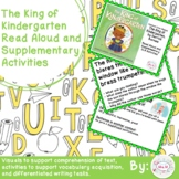 The King of Kindergarten Read Aloud & Supplementary Activities Distance Learning