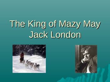 The King of Mazy May PowerPoint