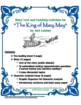 """""""The King of Mazy May"""" (Jack London) Story Text and Teaching Materials"""