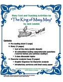"""The King of Mazy May"" (Jack London) Story Text and Teachi"
