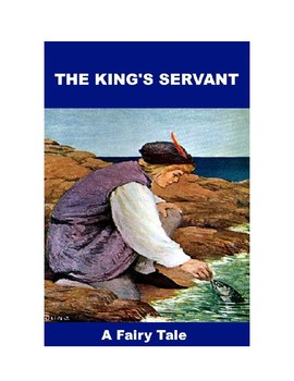 The King's Servant - A Fairy Tale