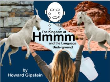The Kingdom of Hmmm and the Language Underground