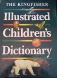 The Kingfisher Illustrated Children's Dictionary