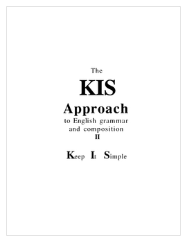 The KIS Approach to Grammar and Composition - First Chapter