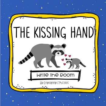 Write the Room: The Kissing Hand