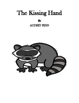 The Kissing Hand - A Book Study