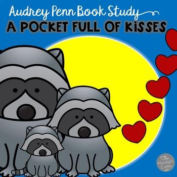 The Kissing Hand & A Pocket Full of Kisses NO PREP fun new ideas!