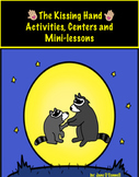 The Kissing Hand Activities, Centers, and Mini-lessons