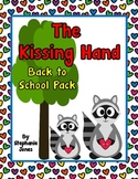 The Kissing Hand- Back to School Pack