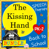 The Kissing Hand Back to School Speech Therapy Book Companion and Reader