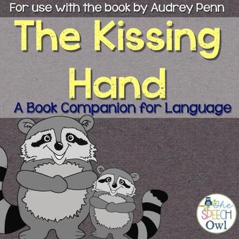 The Kissing Hand: Book Companion