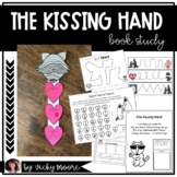 The Kissing Hand    Book Study   First Week of School