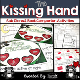 Sub Plans and Book Companion Activities ~ The Kissing Hand