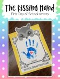 The Kissing Hand. By Audrey Penn.  Handprint Activity.  Fi