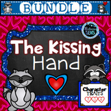 The Kissing Hand Activities -  Character Traits Bundle