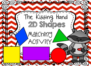 The Kissing Hand Chester Raccoon Shape Match Activity