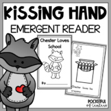 The Kissing Hand {Emergent Reader}