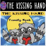 The Kissing Hand Family Book (Editable ppt+Google Slides)
