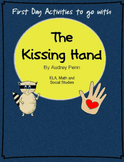 The Kissing Hand First Day Activities- Common Core Aligned