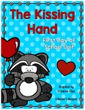 The Kissing Hand First Day Unit