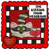 The Kissing Hand Craft, Back to School Hat!