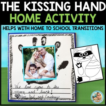 The Kissing Hand Home Connection Activity - First Week of School