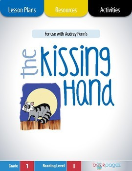 The Kissing Hand Lesson Plans & Activities Package, First