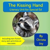The Kissing Hand Literacy Unit for Special Education