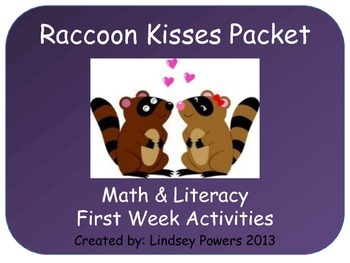 Raccoon Kisses Math & Literacy Activities for First Week o
