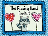 The Kissing Hand Packet